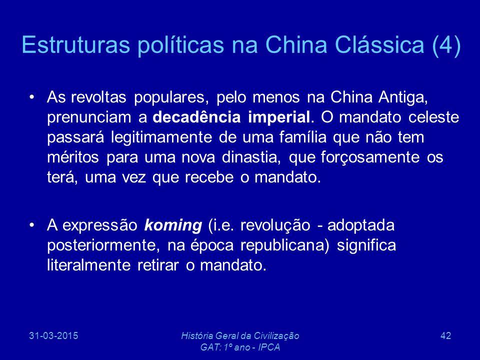 Estruturas políticas na China Clássica (4)