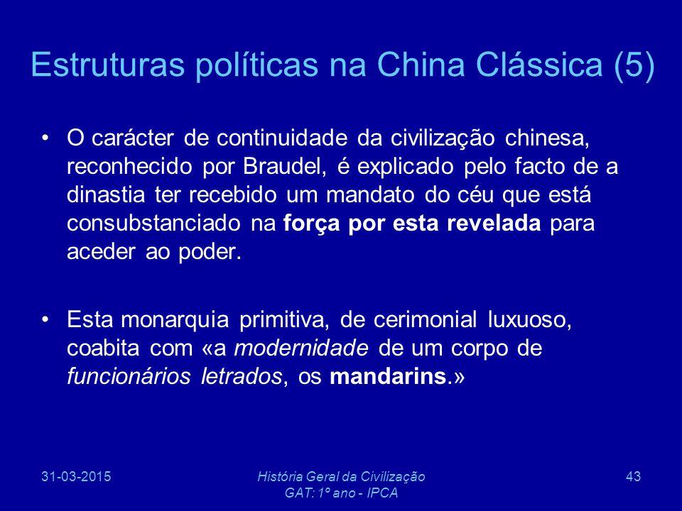 Estruturas políticas na China Clássica (5)