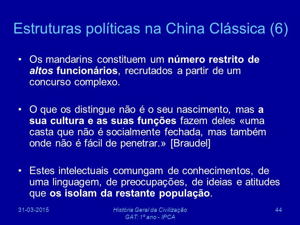 Estruturas políticas na China Clássica (6)