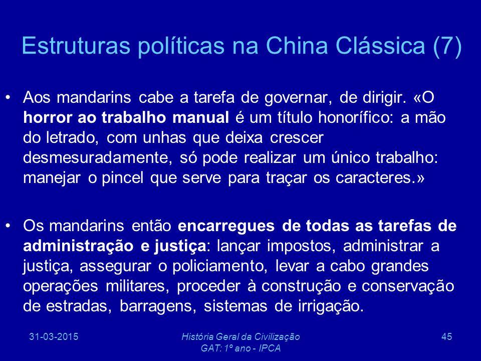 Estruturas políticas na China Clássica (7)