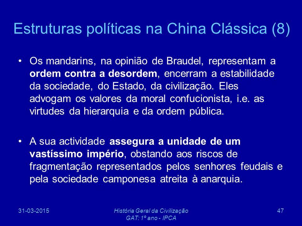 Estruturas políticas na China Clássica (8)