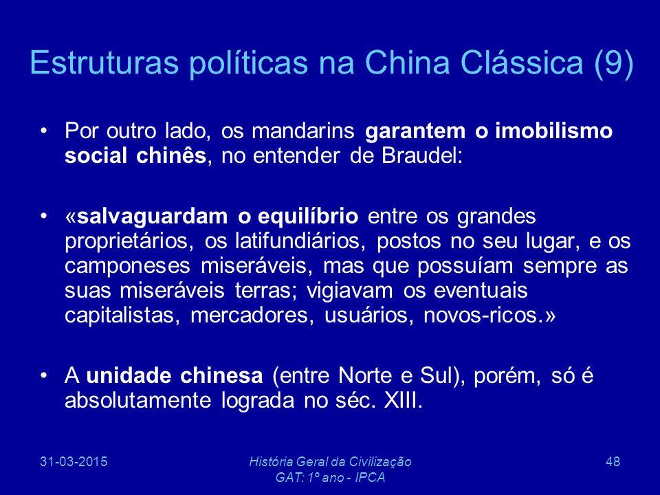 Estruturas políticas na China Clássica (9)