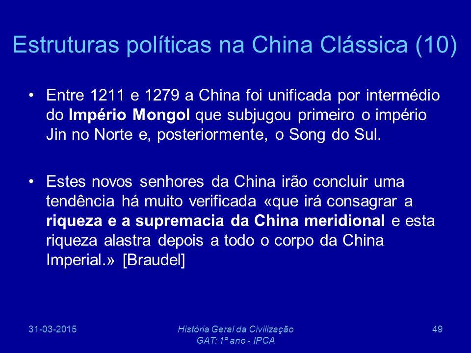 Estruturas políticas na China Clássica (10)