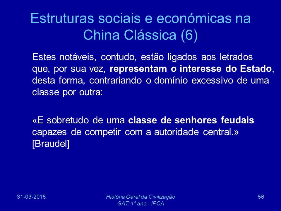 Estruturas sociais e económicas na China Clássica (6)