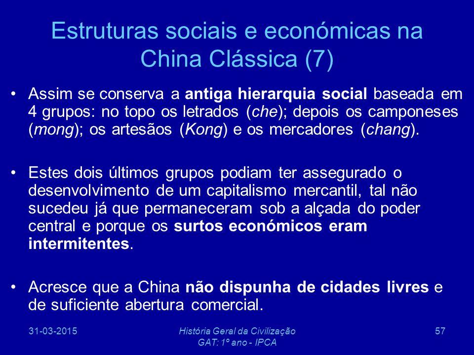 Estruturas sociais e económicas na China Clássica (7)