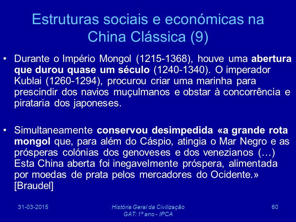 Estruturas sociais e económicas na China Clássica (9)