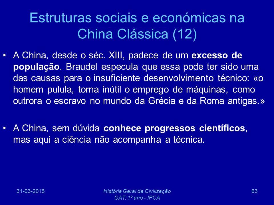 Estruturas sociais e económicas na China Clássica (12)
