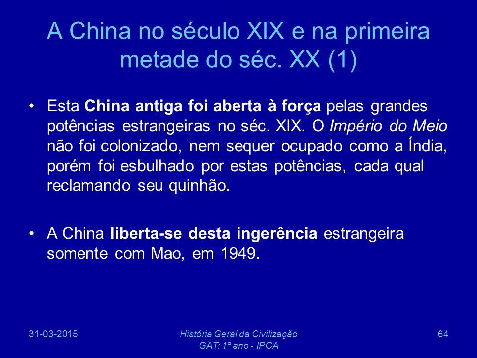A China no século XIX e na primeira metade do séc. XX (1)