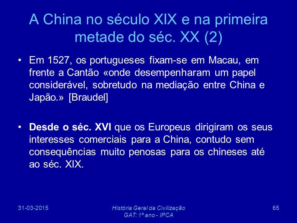 A China no século XIX e na primeira metade do séc. XX (2)