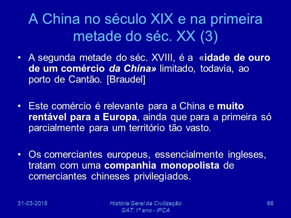 A China no século XIX e na primeira metade do séc. XX (3)