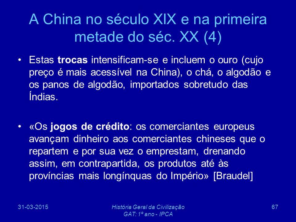 A China no século XIX e na primeira metade do séc. XX (4)