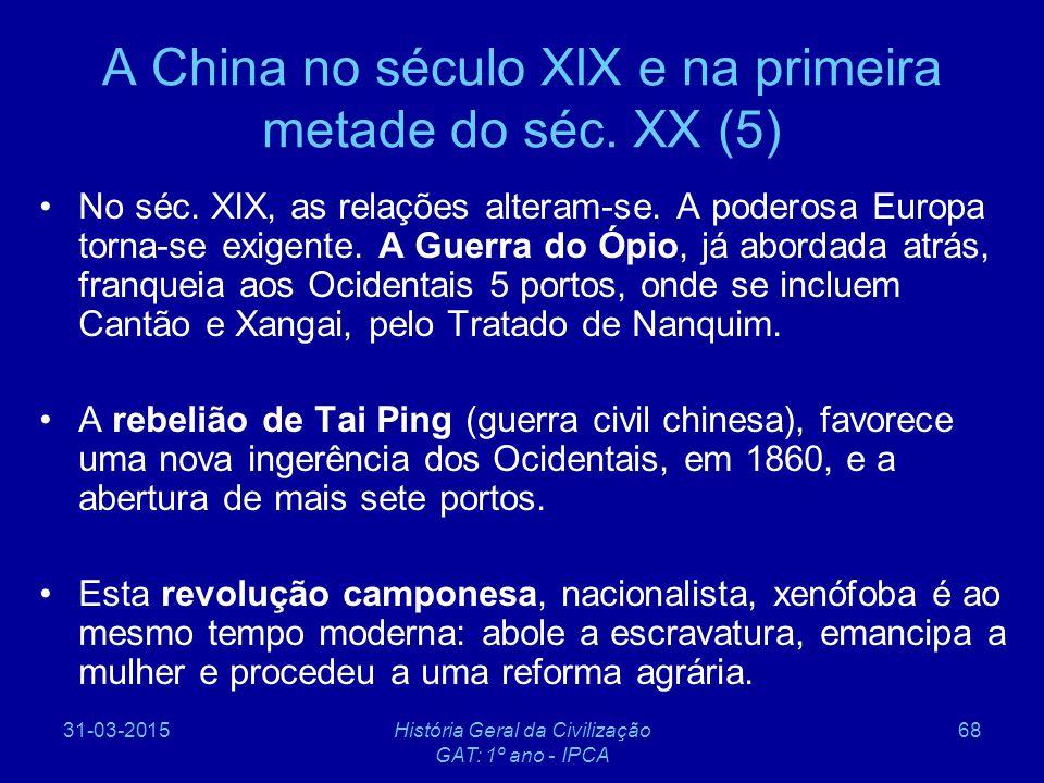 A China no século XIX e na primeira metade do séc. XX (5)