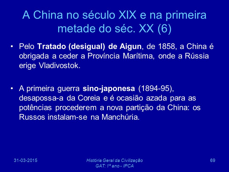 A China no século XIX e na primeira metade do séc. XX (6)