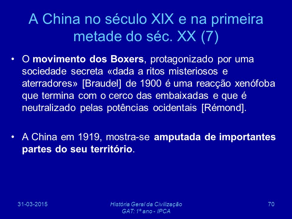 A China no século XIX e na primeira metade do séc. XX (7)
