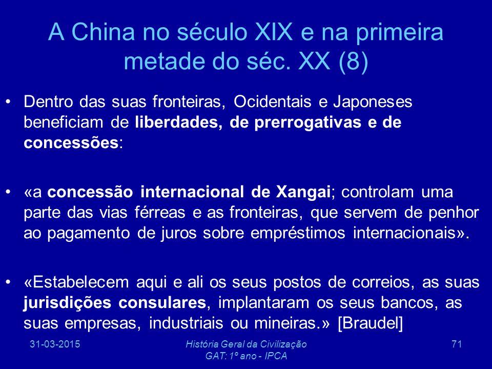 A China no século XIX e na primeira metade do séc. XX (8)