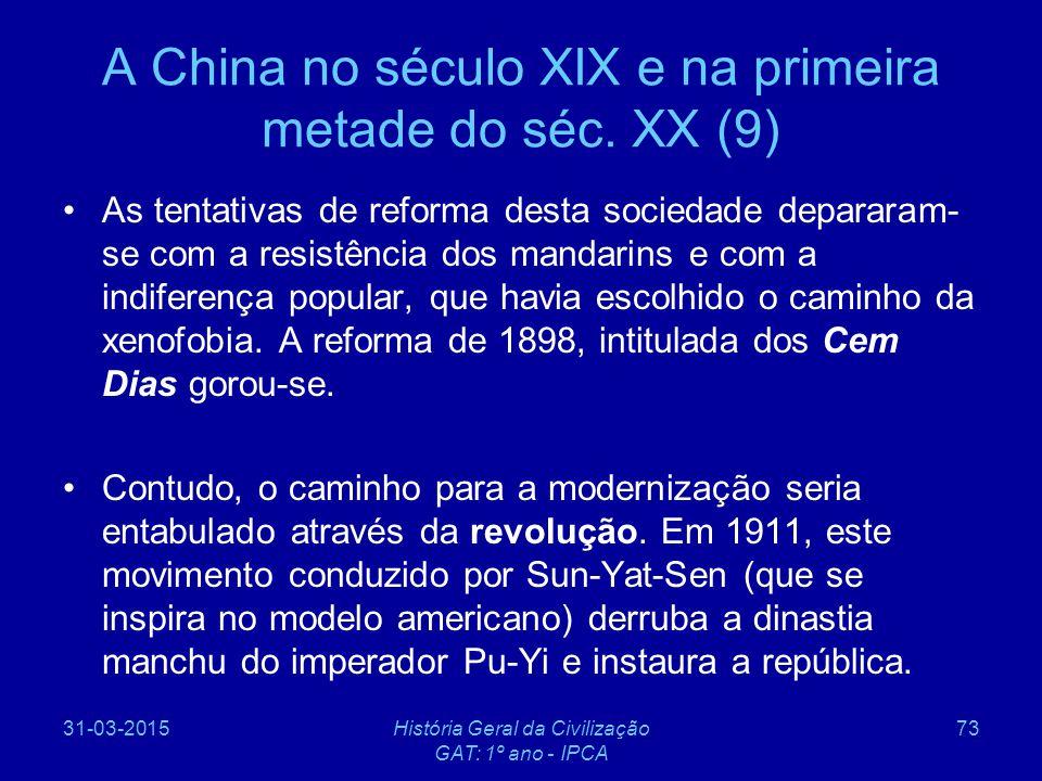 A China no século XIX e na primeira metade do séc. XX (9)