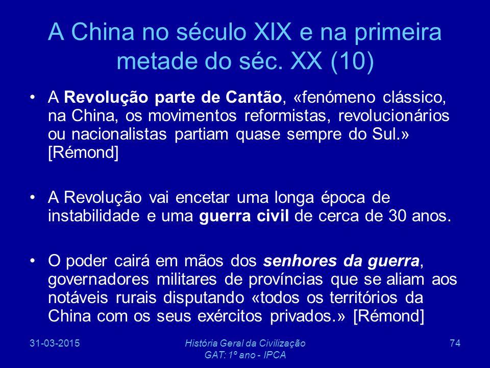 A China no século XIX e na primeira metade do séc. XX (10)