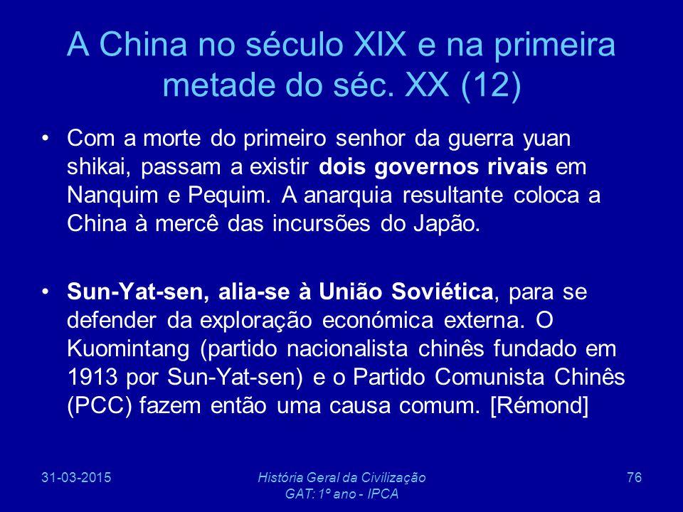 A China no século XIX e na primeira metade do séc. XX (12)