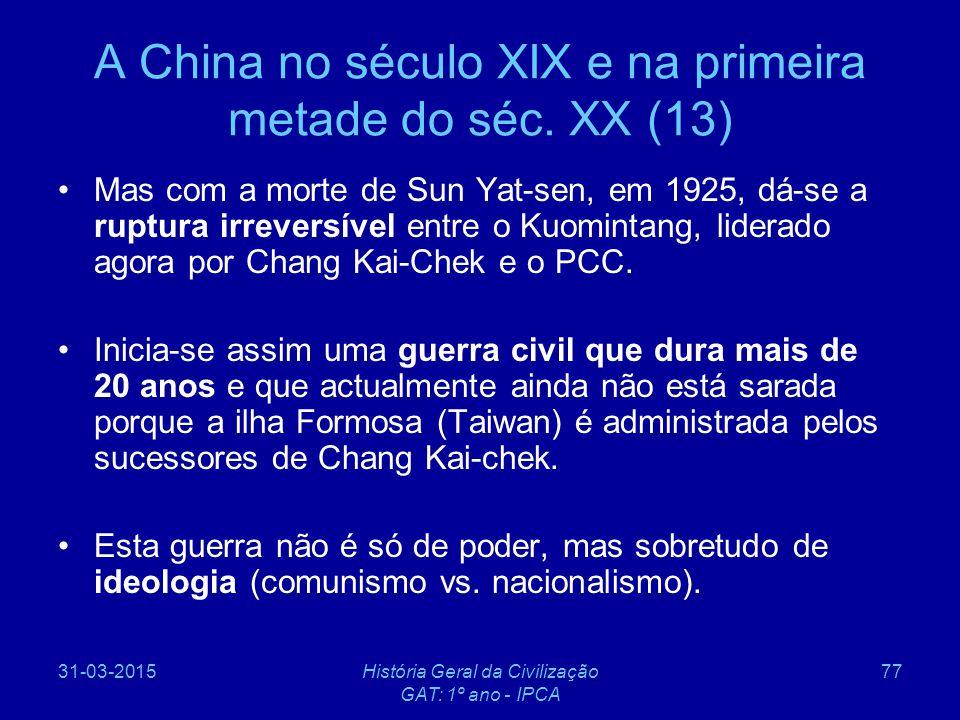 A China no século XIX e na primeira metade do séc. XX (13)