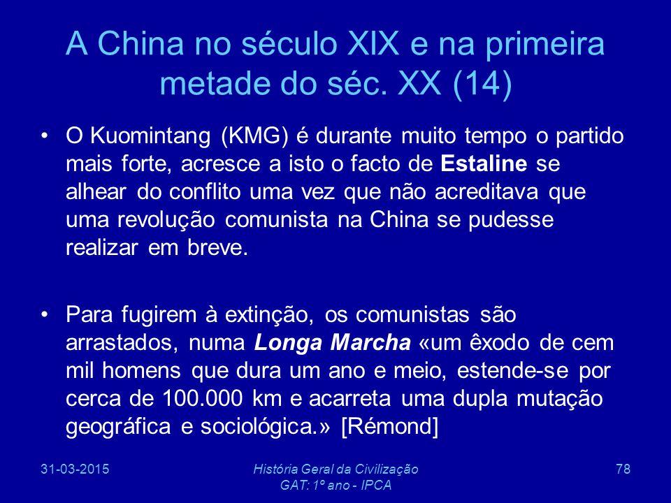 A China no século XIX e na primeira metade do séc. XX (14)