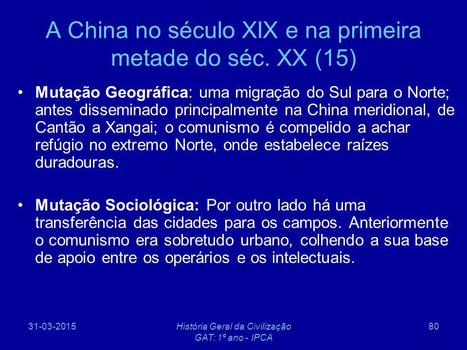 A China no século XIX e na primeira metade do séc. XX (15)
