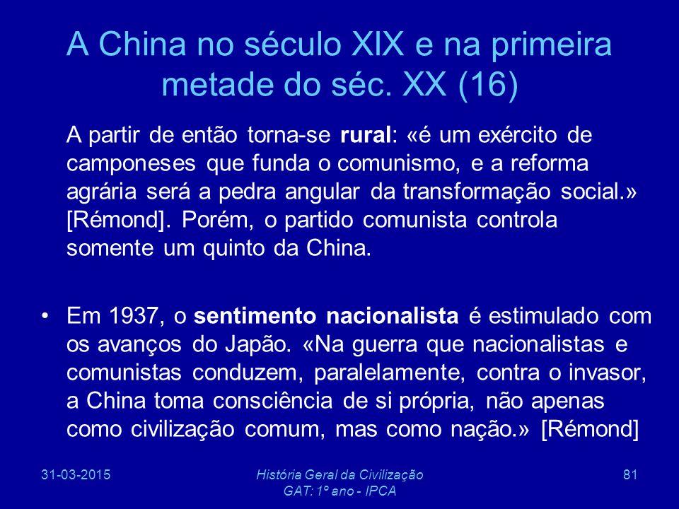 A China no século XIX e na primeira metade do séc. XX (16)