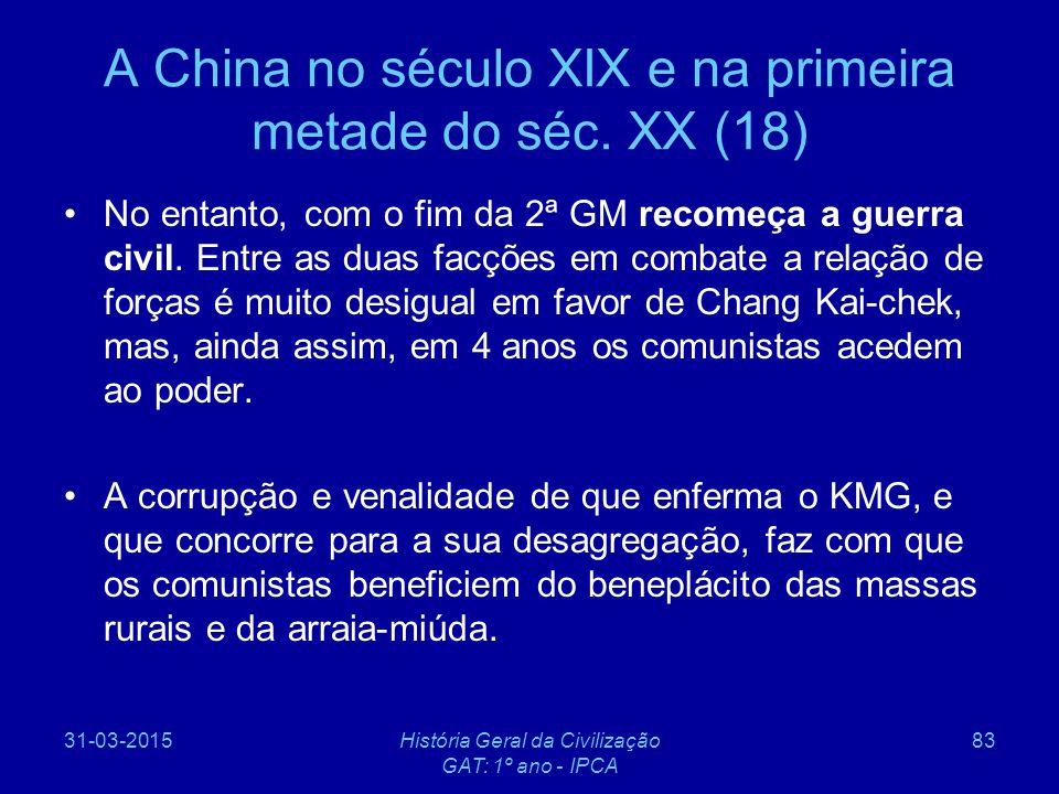 A China no século XIX e na primeira metade do séc. XX (18)