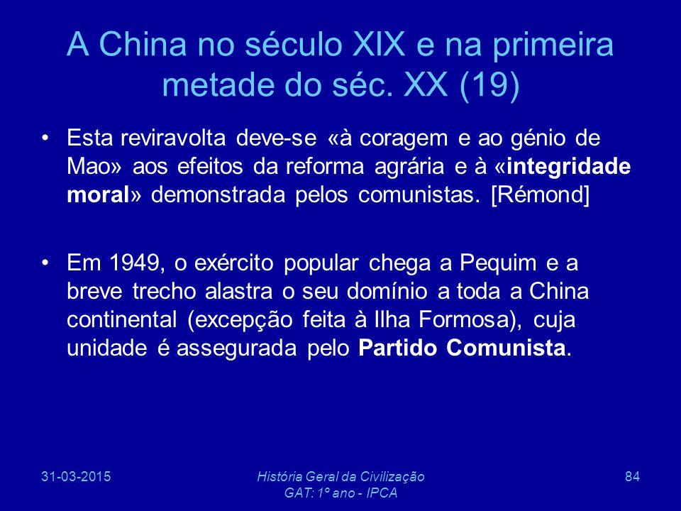 A China no século XIX e na primeira metade do séc. XX (19)