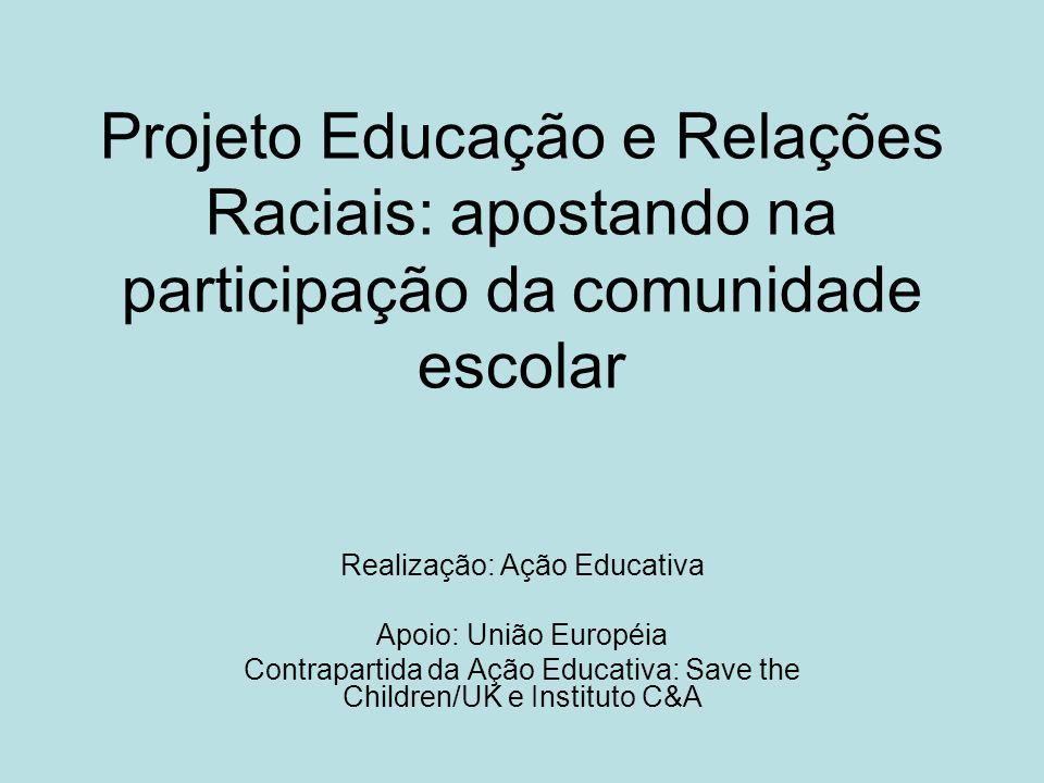 Projeto Educação e Relações Raciais: apostando na participação da comunidade escolar