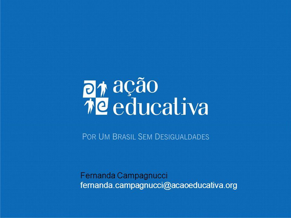 Fernanda Campagnucci fernanda.campagnucci@acaoeducativa.org