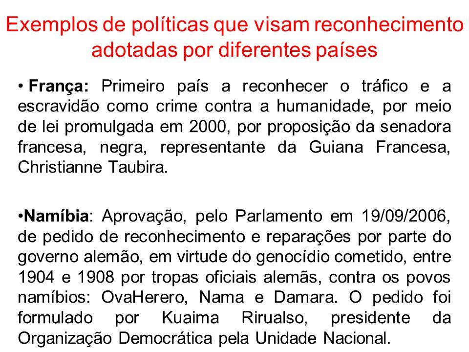 Exemplos de políticas que visam reconhecimento adotadas por diferentes países