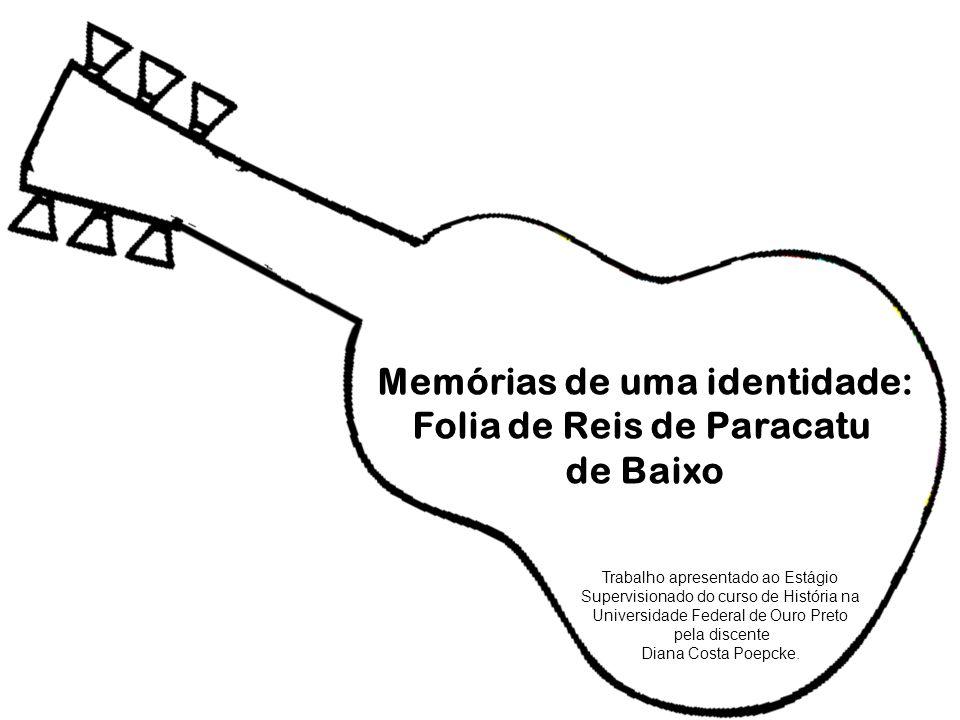 Memórias de uma identidade: Folia de Reis de Paracatu