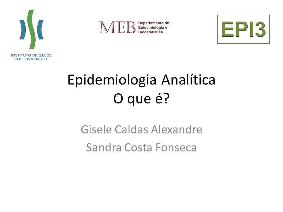 Epidemiologia Analítica O que é