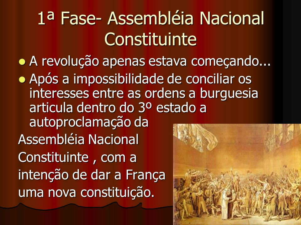1ª Fase- Assembléia Nacional Constituinte