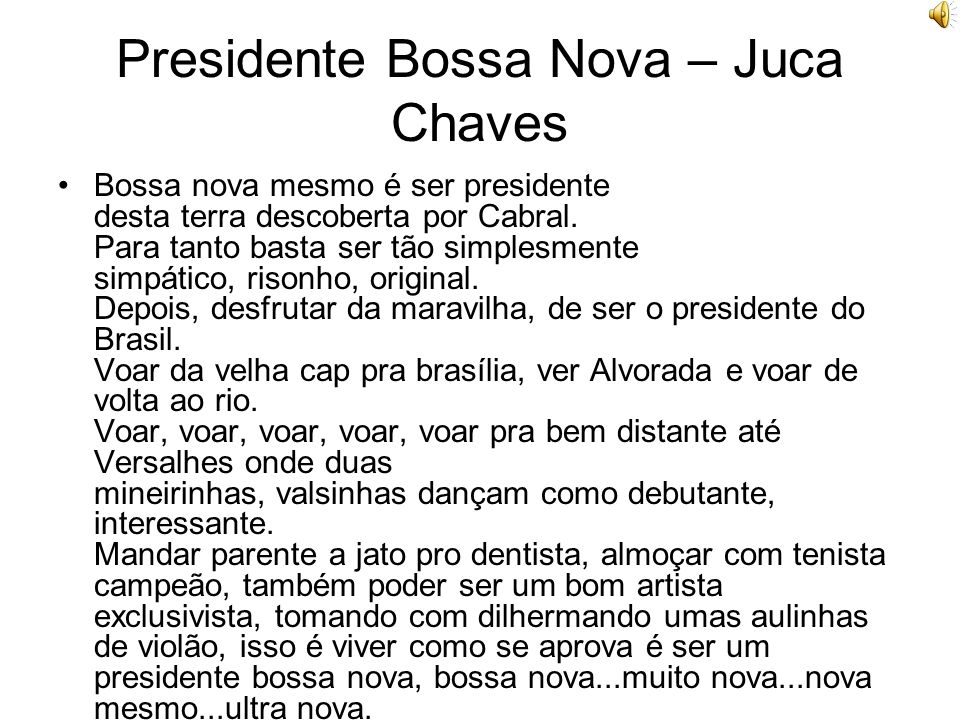 Presidente Bossa Nova – Juca Chaves