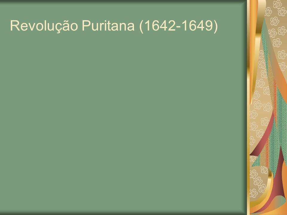 Revolução Puritana (1642-1649)