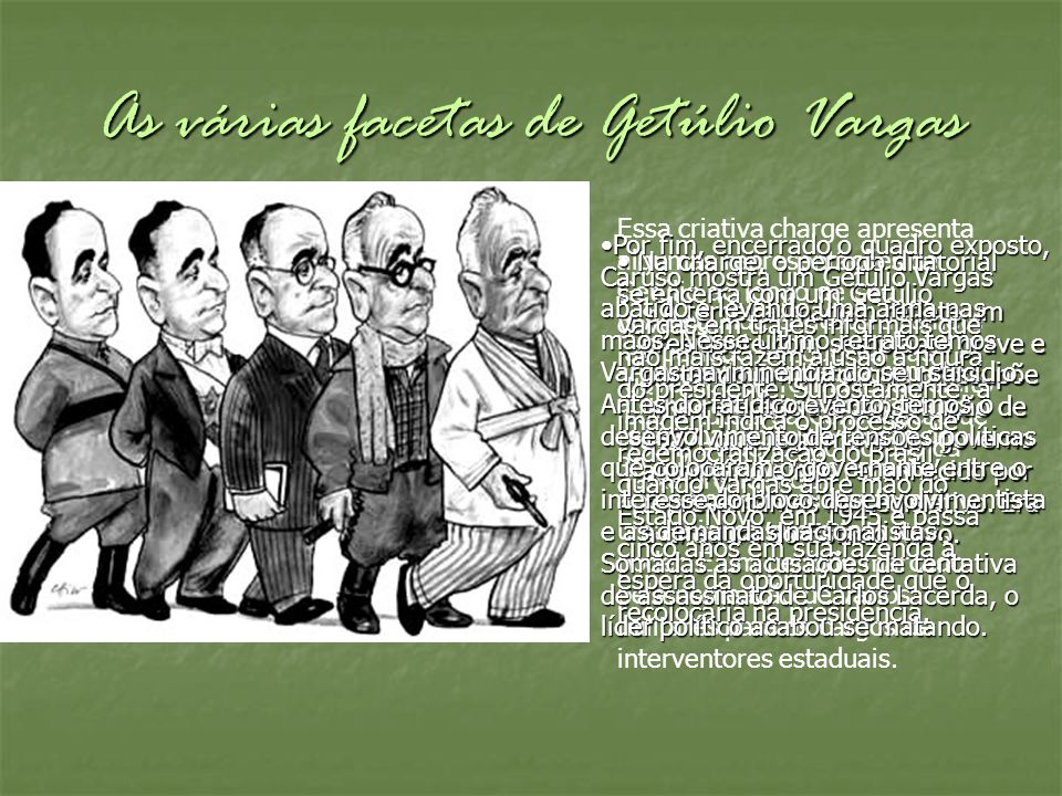 As várias facetas de Getúlio Vargas