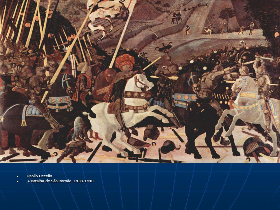 Paollo Uccello A Batalha de São Romão, 1438-1440
