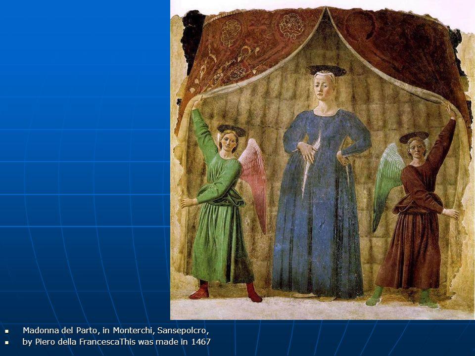 Madonna del Parto, in Monterchi, Sansepolcro,