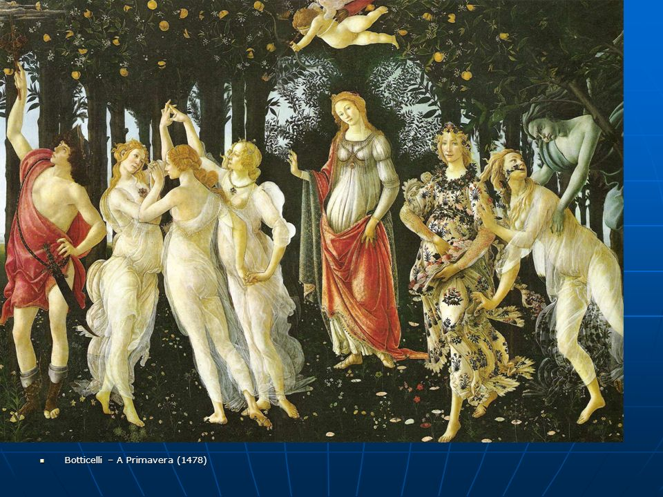 Botticelli – A Primavera (1478)