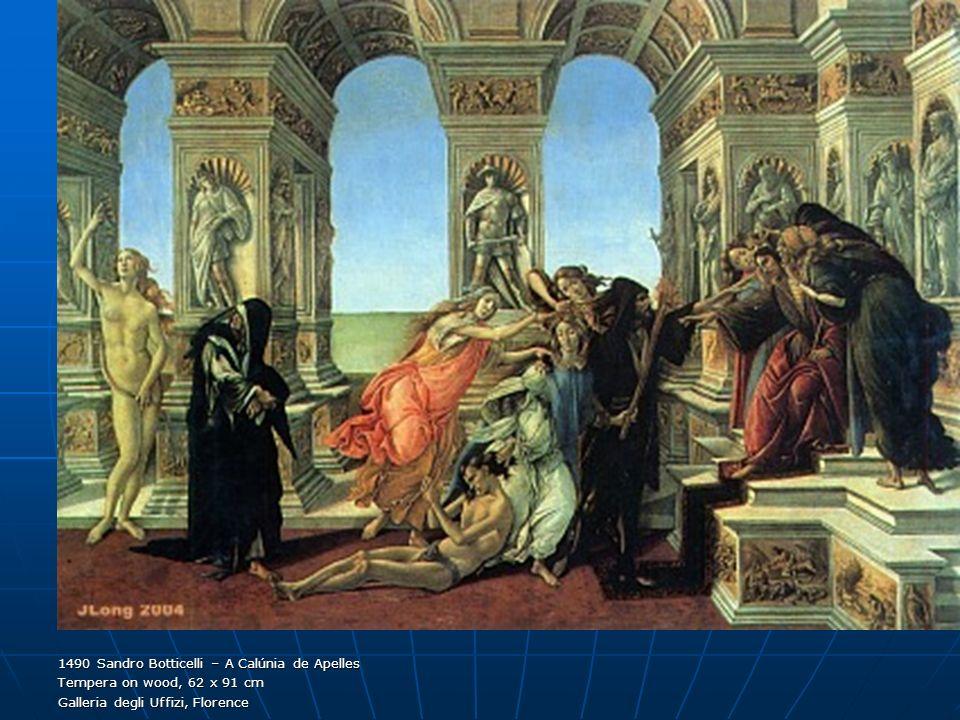 1490 Sandro Botticelli – A Calúnia de Apelles