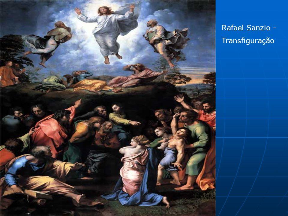 Rafael Sanzio - Transfiguração Rafael Sanzio - Transfiguração