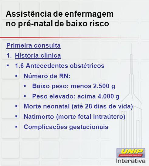 Assistência de enfermagem no pré-natal de baixo risco