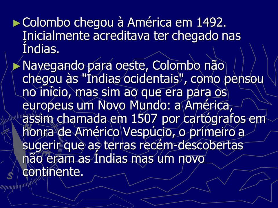 Colombo chegou à América em 1492