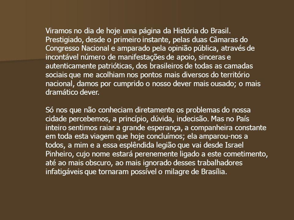 Viramos no dia de hoje uma página da História do Brasil