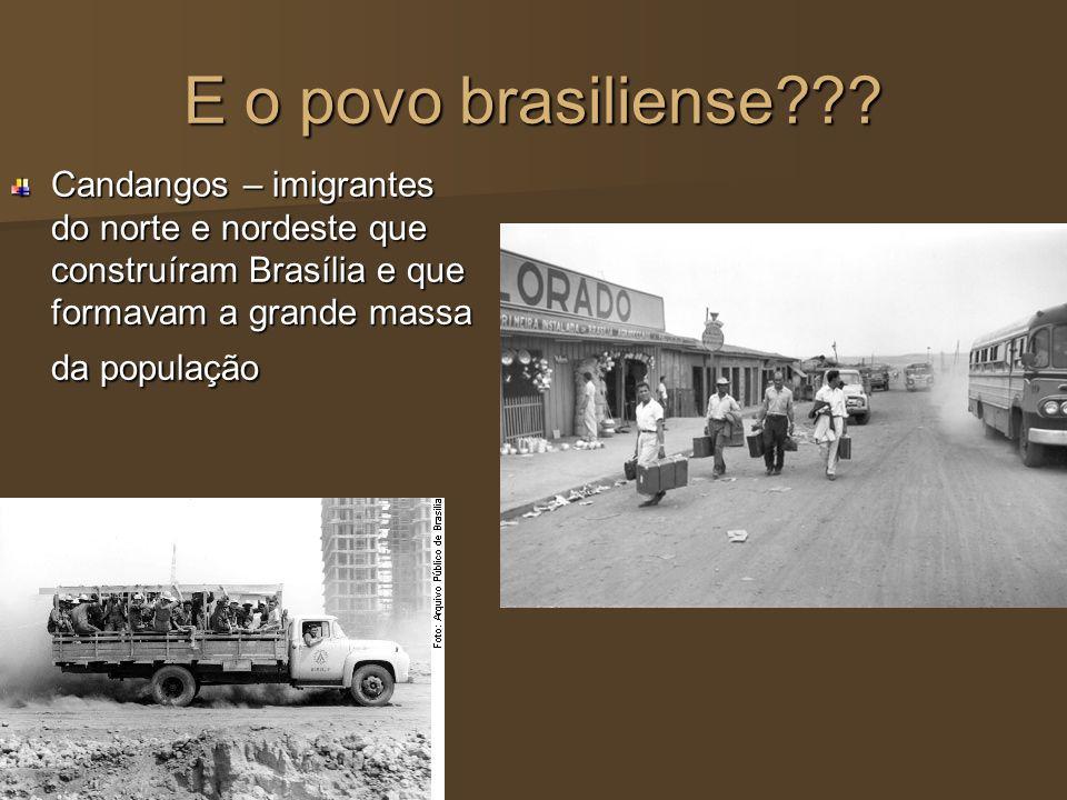 E o povo brasiliense .