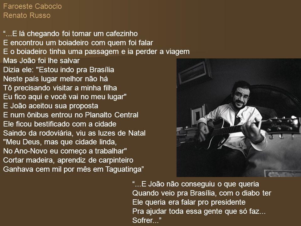 Faroeste Caboclo Renato Russo.