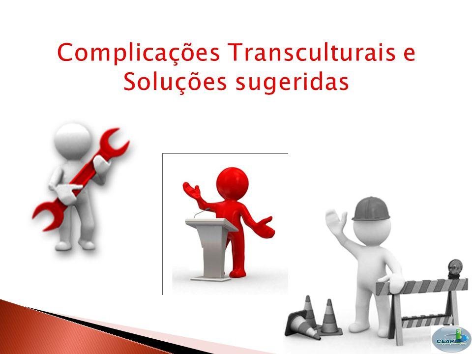 Complicações Transculturais e Soluções sugeridas