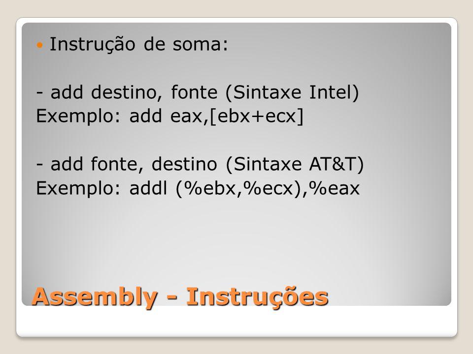 Assembly - Instruções Instrução de soma: