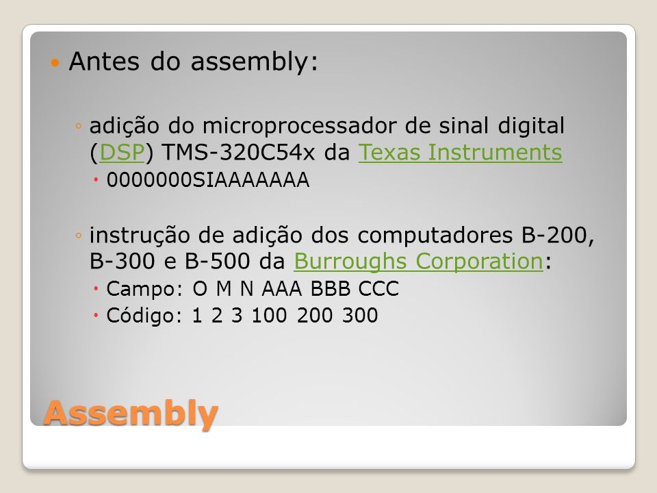 Assembly Antes do assembly: